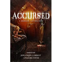"""Book cover for """"Accursed: A Horror Anthology"""""""