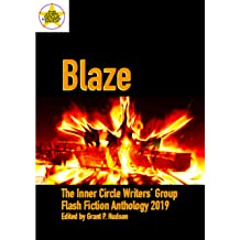 """Book cover for """"Blaze: The Inner Circle Writers' Group Flash Fiction Anthology 2019"""""""