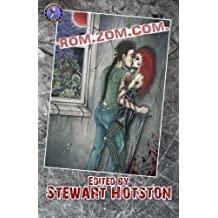 "Book cover for ""Rom Zom Com: A Romantic Zombie Comedy Anthology"""