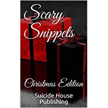 """Book cover for """"Scary Snippets: Christmas Edition"""" Anthology"""