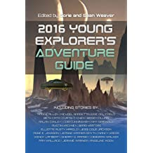 """Book cover for """"2016 Young Explorer's Adventure Guide"""" Anthology"""