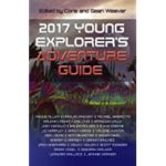 """Book cover for """"2017 Young Explorer's Adventure Guide"""" Anthology"""