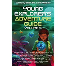 """Book cover for """"2019 Young Explorer's Adventure Guide"""" Anthology"""